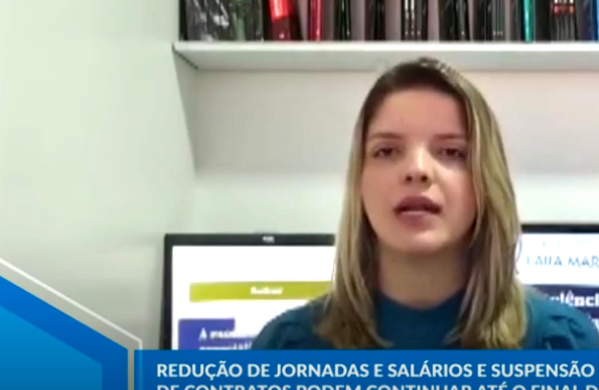 Entrevista TV UFG. Michele Lima. Possibilidade da redução de jornadas, salários e suspensão de contratos continuarem até o final deste ano.